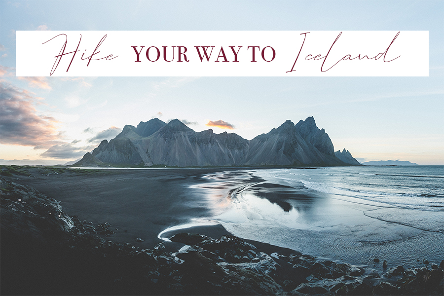 Travel Blog - Hike Your Way to Iceland