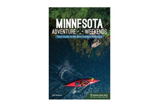 Minnesota Adventure Weekends Book Cover